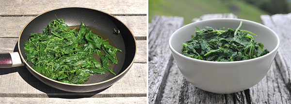Cook wild spinach in a large frying pan, to keep nutrients